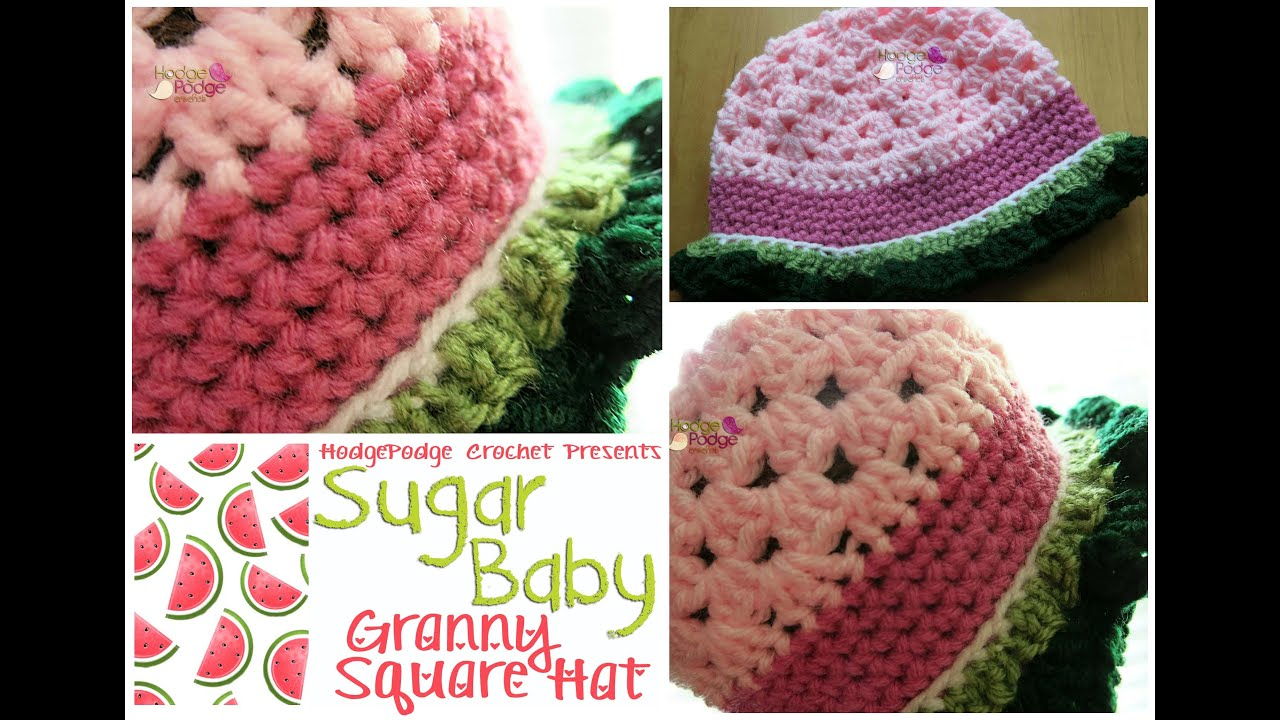 HodgePodge Crochet Presents Sugar Baby Granny Square Hat - YouTube 89a04ba232d