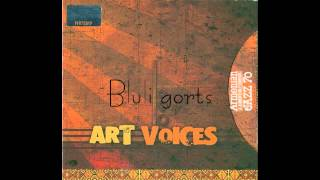 Art Voices - Bluli gorts