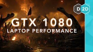 GTX 1080 Laptop Performance Benchmarks!