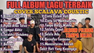 Download kumpulan lagu cover Scalava Coustic Full Album terbaru 2021    album pilihan    tanpa iklan