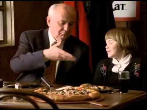 Pizza Hut & Mikhail Gorbachev (International version) Funny....