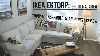 Ikea Ektorp: A Review, Step by Step Assembly Guide, and Video Tutorial of the Sectional Sofa