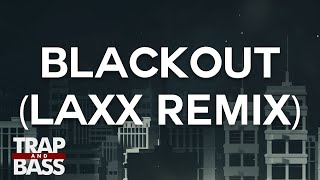 Tritonal Feat. Steph Jones - Blackout (LAXX Remix) [PREMIERE]