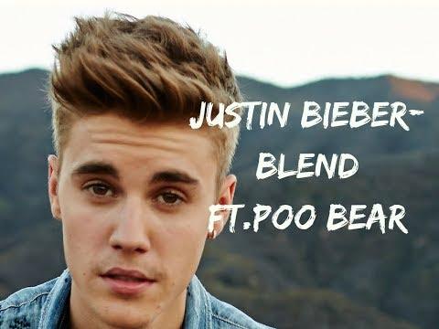 Justin Bieber Blend ft Poo Bear