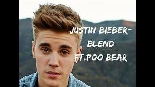 Justin Bieber-Blend ft. Poo Bear...