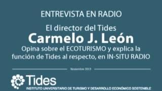 Entrevista a Carmelo J. León en IN-SITU RADIO - El ECOTURISMO y la función de Tides al respecto