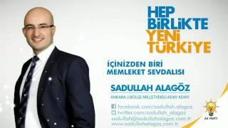 Sadullah alagöz Ak Parti Ankara 2.bölge milletvekili A. Adayı