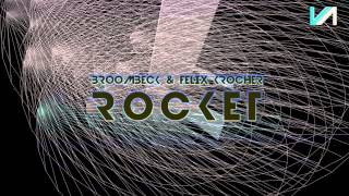 Broombeck & Felix Kröcher - Rocket (Video Cut)