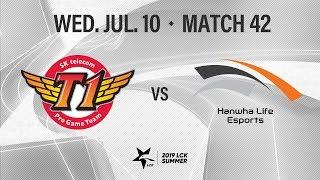 SKT vs 한화생명 | Match42 H/L 07.10 | 2019 LCK 서머
