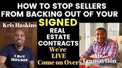 How to prevent sellers from backing out of signed real estate contracts