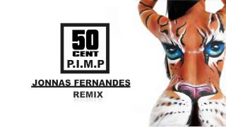 50 Cent Feat Snoop Dogg - P.I.M.P. (Jonnas Fernandes Remix) Preview