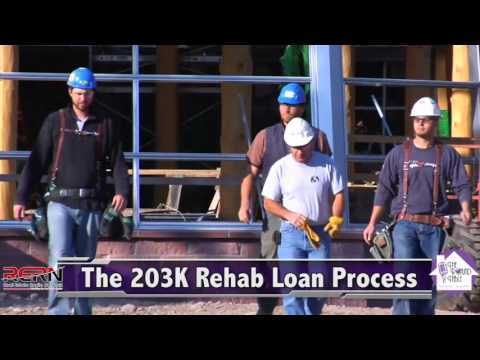 The 203K Rehab Loan Process