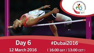 Day 6 | 2016 IPC Athletics Asia-Oceania Championships, Dubai