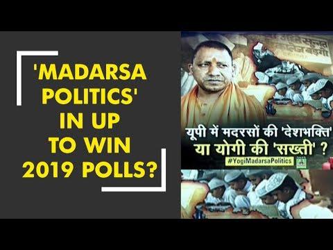 'Madarsa Politics' in UP to win 2019 polls?