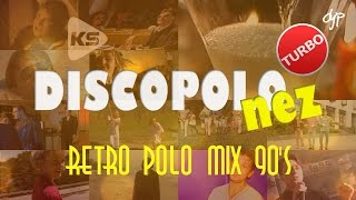 DISCOPOLOnez TURBO - RETRO POLO MIX 90's