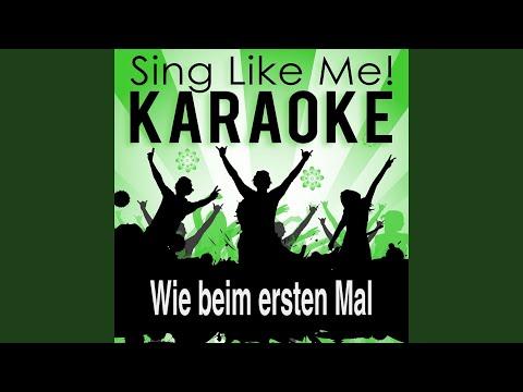 Wie Beim Ersten Mal (Karaoke Version With Guide Melody) (Originally Performed By Michael Wendler)