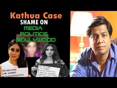 Kathua Case | Dirty Media - Politics - Bollywood