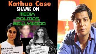 Kathua Case   Dirty Media - Politics - Bollywood