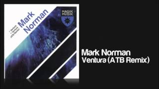 Mark Norman - Ventura (ATB Remix)