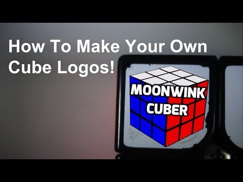 Make Custom Rubik's Cube Logos In Minutes! | Works with any printer!