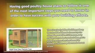 Poultry House Plans Design - 4 Crucial Steps To Cover In Building A Chicken Housing