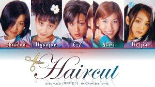 Baby V.O.X (베이비복스) Haircut (머리 하는 날) - Han/Rom/Eng Lyrics (가…