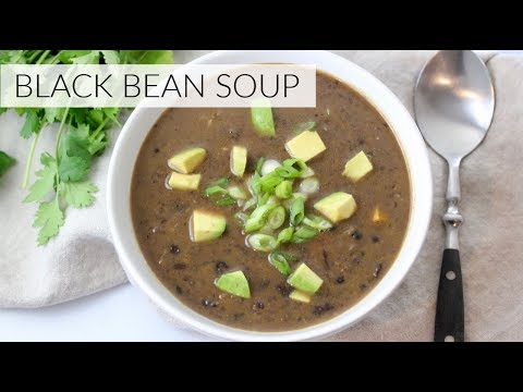 EASY BLACK BEAN SOUP | Healthy Dinner Recipe