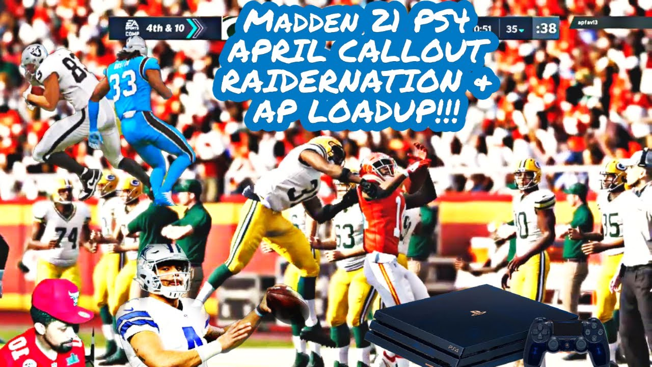 Madden 21 ps4 Callout Raidernation and AP LOADUP!!!