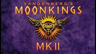 Vandenberg's Moonkings - Walk Away