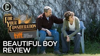 Beautiful Boy Movie Review - Collider @ TIFF 2018