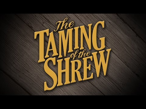 The Taming of the Shrew FINAL