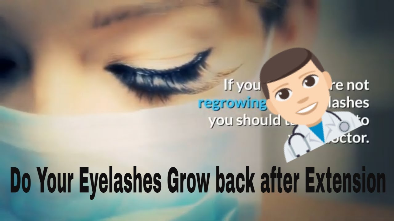 Do Your Eyelashes Grow Back | All You Should Know About ...