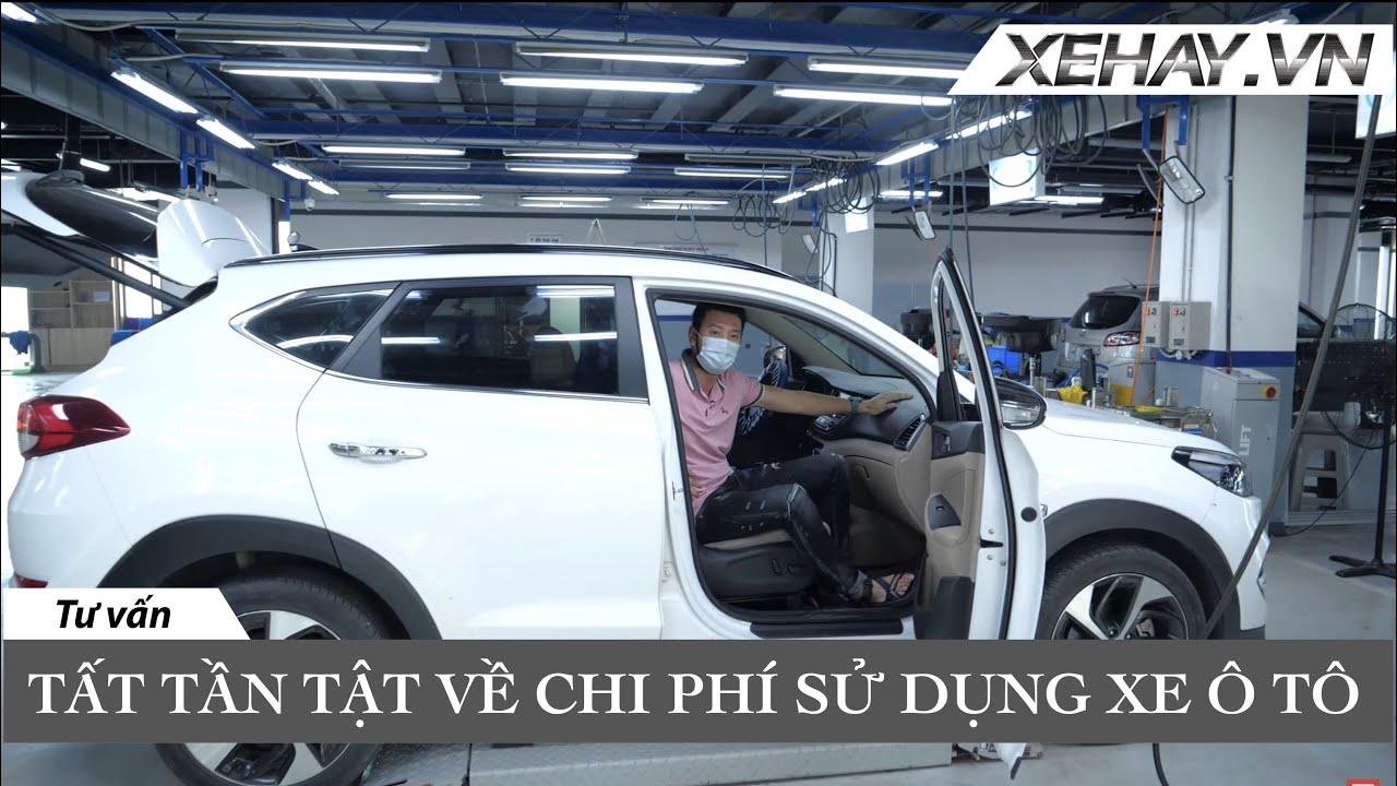 TẤT TẦN TẬT về chi phí sử dụng xe ô tô tại Việt Nam - làm thế nào tiết kiệm nhất.