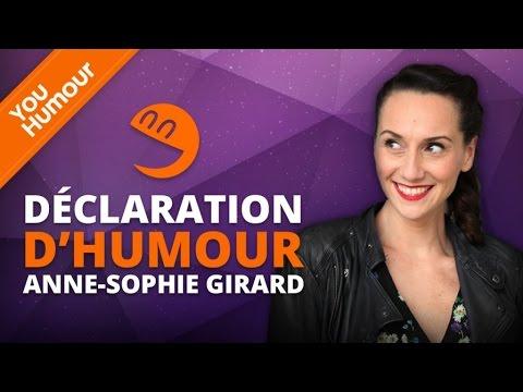 ANNE SOPHIE GIRARD - Déclaration d'Humour