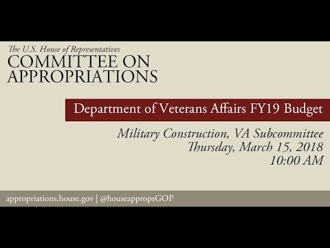 Hearing: FY19 Budget Hearing - Department of Veterans Affairs (EventID=107986)