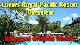 Loews Royal Pacific Resort Overview   Universal Orlando Resort