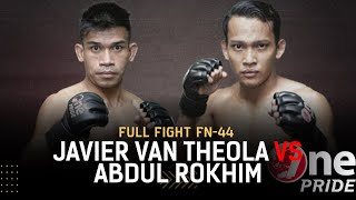 Flyweight: Javier Van Theola VS Abdul Rokhim | Full Fight One Pride MMA FN 44