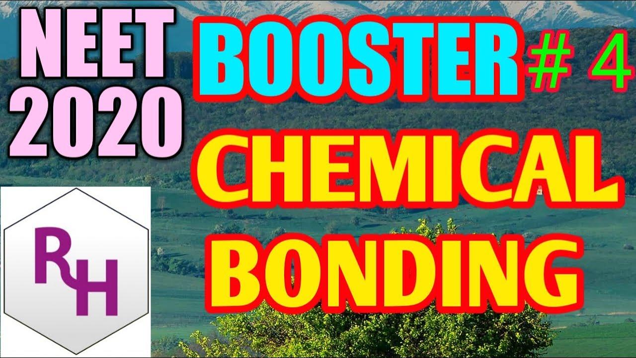 CHEMICAL BONDING  II  NEET-BOOSTER # 4 II RHCHEMISTRY