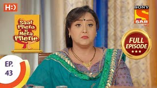 Saat Phero Ki Hera Pherie - Ep 43 - Full Episode - 26th April, 2018