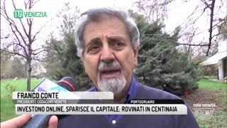 TG VENEZIA (29/03/2018) - INVESTONO ONLINE, SPARISCE IL CAPITALE: ROVINATI IN CENTINAIA