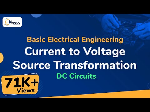 Current to Voltage Source Transformation - DC Circuits - Basic Electrical Engineering - First Year
