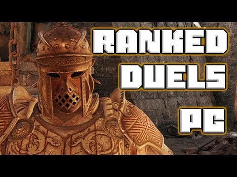 Ranked PC Duels | For Honor