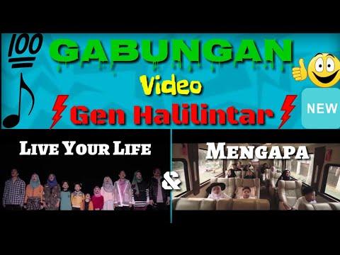 Keren!!! Gabungan Video Gen Halilintar - [Official Music Video] - Live Your Life & Mengapa
