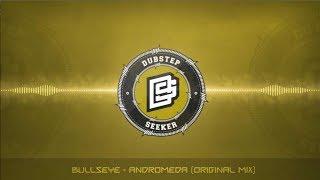 ╣DRUMSTEP╠ Bullseye - Andromeda (Original Mix)