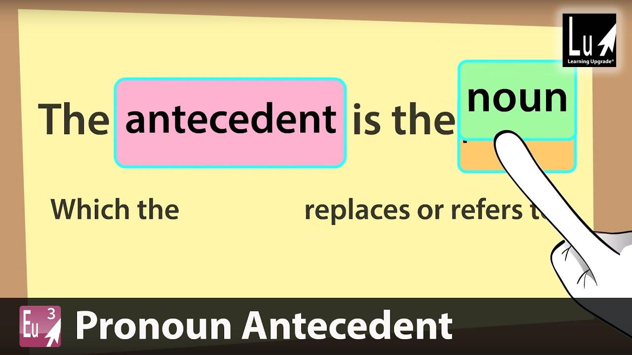 pronoun antecedent song learn grammar learning upgrade app youtube