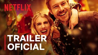 Amor com Data Marcada,com Emma Roberts | Encontre seu acompanhante ideal | Trailer oficial | Netflix