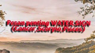 RAMALAN TAROT Pesan penting WATER SIGN (Cancer, Scorpio, Pisces) Juli 2020