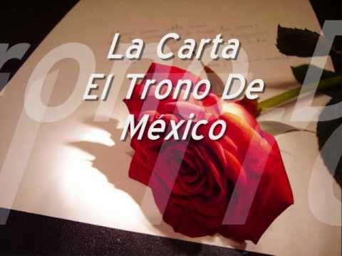 La Carta El Trono De México