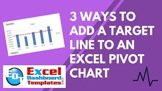 3 ways to add a target line to an excel pivot chart