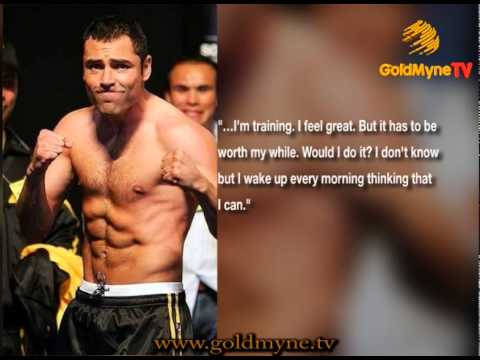 GOLDMYNETV: OSCAR DE LA HOYA WANTS TO MAKE A COMEBACK TO THE BOXING RING